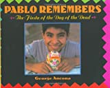 Pablo Remembers, George Ancona, 0688112501