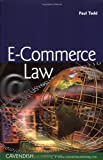 E-Commerce Law, Paul Todd, 1859419429