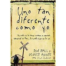 Uno tan diferente como yo: Un esclavo en los tiempos modernos, un negociante internacional de arte y la increíble mujer que los unió (Spanish Edition)