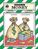 Money Thematic Unit (Thamatic Units Series)