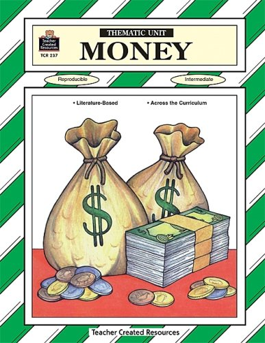 Money Thematic Unit (Thamatic Units Series)