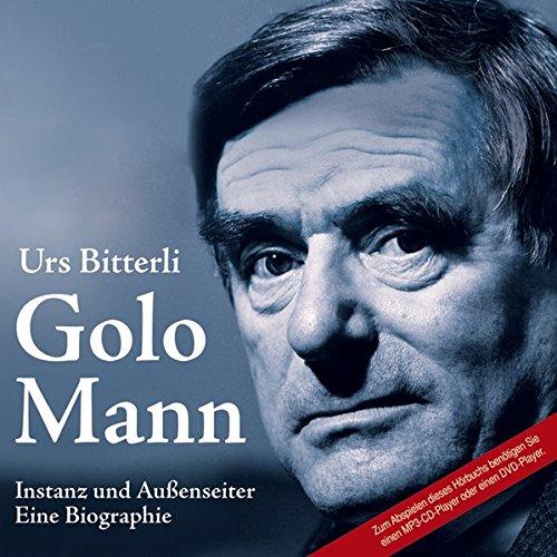 Golo Mann: Instanz und Außenseiter (2 MP3 CDs)
