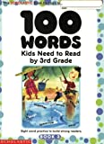 img - for 100 Words Kids Need to Read by 3rd Grade: Sight Word Practice to Build Strong Readers book / textbook / text book