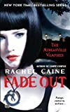 Fade Out (Morganville Vampires, Book 7)