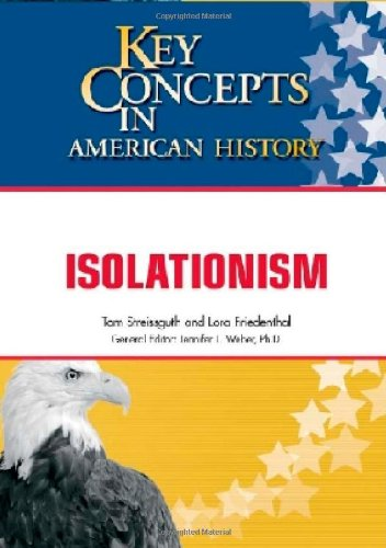 Isolationism (Key Concepts in American History) pdf epub