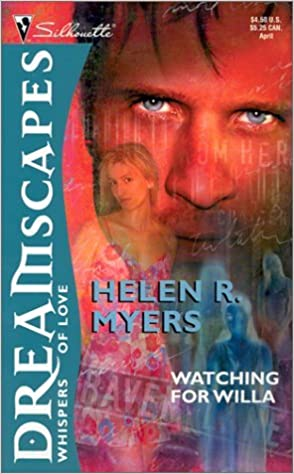 Book Watching for Willa (Silhouette Dreamscapes) by Helen R. Myers (2002-04-05)