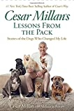 img - for Cesar Millan's Lessons From the Pack: Stories of the Dogs Who Changed My Life book / textbook / text book