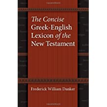 The Concise Greek-English Lexicon of the New Testament