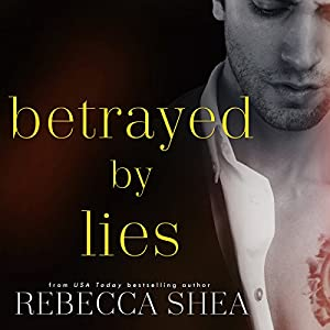 Betrayed by Lies Hörbuch
