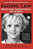 img - for Raising Cain: Protecting the Emotional Life of Boys book / textbook / text book
