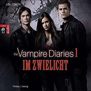 Im Zwielicht (The Vampire Diaries 1) Audiobook