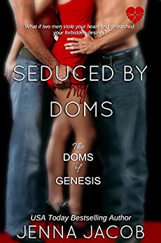 Seduced By My Doms (The Doms Of Genesis Book 5) by [Jacob, Jenna]