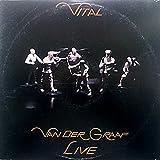 Van Der Graaf Generator - Vital - PVC Records - PVC 9901