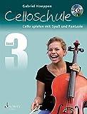 Celloschule: Cello spielen mit Spaß und Fantasie. Band 3. Violoncello. Lehrbuch mit CD.
