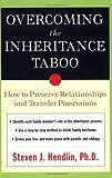 Overcoming the Inheritance Taboo, Steven Hendlin, 0452284767