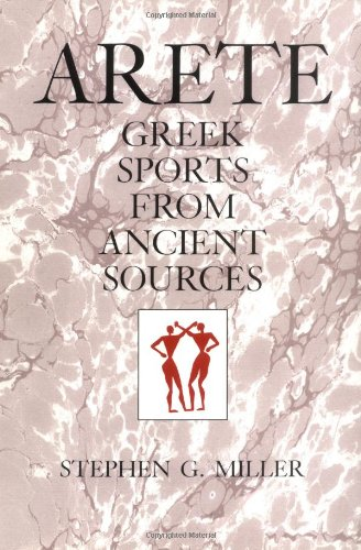 Arete: Greek Sports from Ancient Sources, Expanded edition