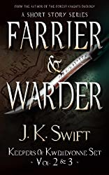 FARRIER & WARDER Set (Keepers of Kwellevonne Vol. 2 & 3) (English Edition)