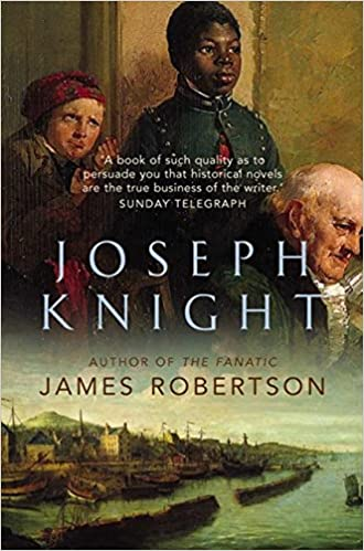 James Robertson - Joseph Knight