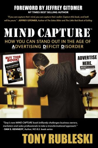 Mind Capture: How You Can Stand Out in the Age of Advertising Deficit Disorder pdf epub