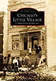 Chicago's Little Village: Lawndale-Crawford (Images of America)