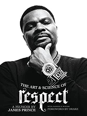 Amazon the art science of respect a memoir by james prince print list price 2499 fandeluxe Image collections