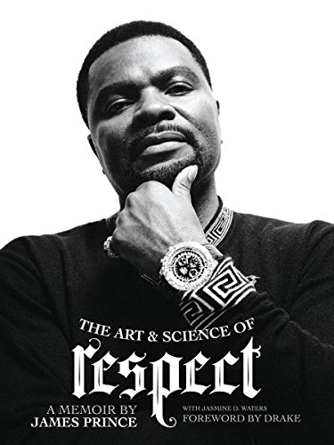 The Art & Science of Respect: A Memoir by James Prince cover