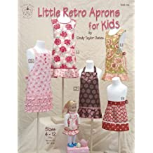 Taylor Made Designs Patterns-Little Retro Aprons For Kids