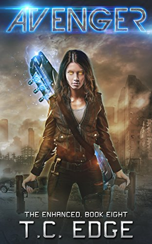 Avenger: Book Eight in the Enhanced Series by [Edge, T.C.]