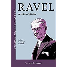 Ravel: Unlocking the Masters Series