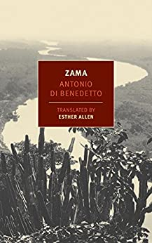 Zama (New York Review Books Classics) by [Benedetto, Antonio Di]