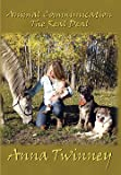img - for Animal Communication; the Real Deal with Anna Twinney book / textbook / text book