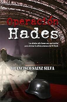 Operación Hades de [Sainz, Francisco]