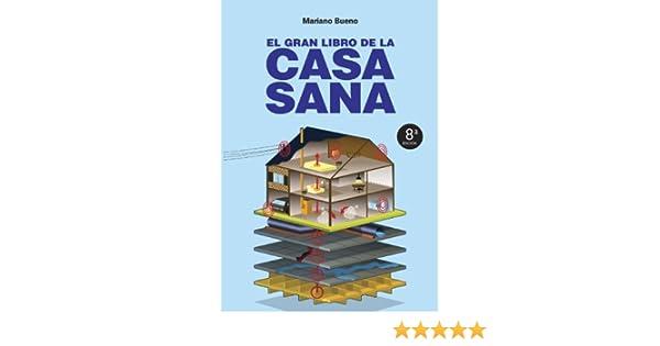 El gran libro de la casa sana (Nueva Era): Amazon.es ...