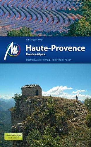 Haute-Provence/Hautes-Alpes: Reisehandbuch mit vielen praktischen Tipps.