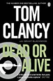 Dead or Alive by Tom Clancy front cover