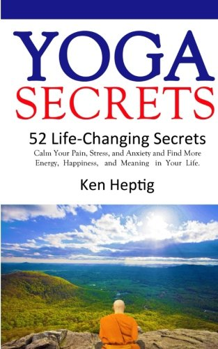 Yoga Secrets Life Changing Anxiety Happiness