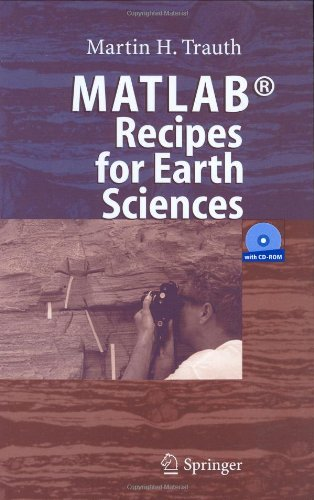 [PDF] MATLAB Recipes for Earth Sciences Free Download | Publisher : Springer | Category : Computers & Internet | ISBN 10 : 3540279830 | ISBN 13 : 9783540279839
