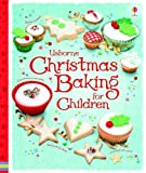 Christmas Baking for Children (Usborne)