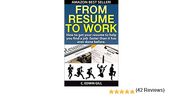 amazon com from resume to work how to get your resume to help