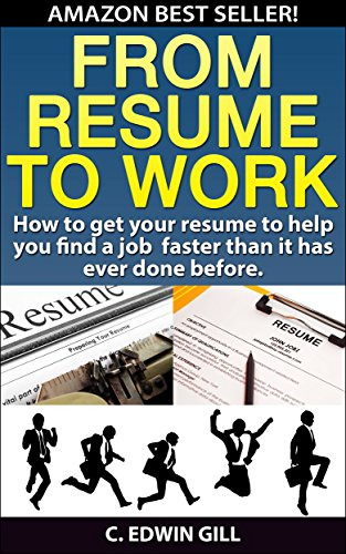 Amazon.com: From Resume To Work: How to get your resume to help ...