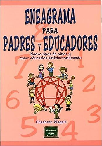 Eneagrama para padres y educadores (Herramientas): Amazon.es ...