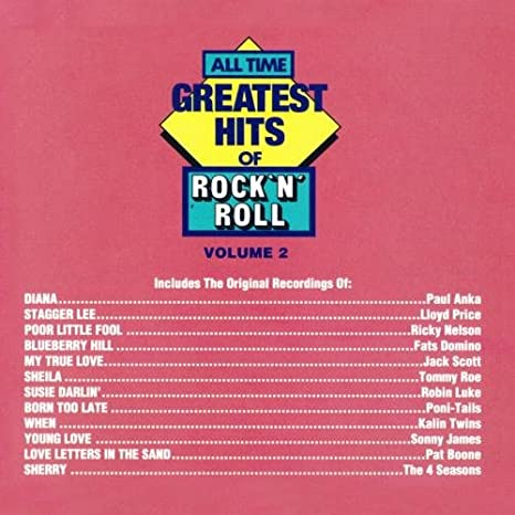 All Time Greatest Hits Of Rock 'N' Roll, Vol. 2