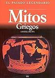 img - for Mitos griegos / Greek Myths (Pasado Legendario) (Spanish Edition) book / textbook / text book