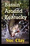 Bassin  Around Kentucky