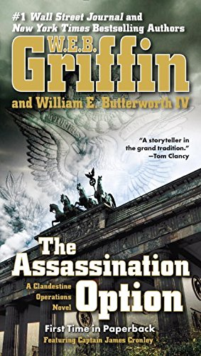 The Assassination Option by W. E. B. Griffin and William E. Butterworth IV