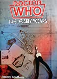 img - for Doctor Who: The Early Years book / textbook / text book