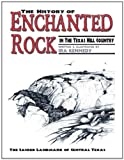 The History of Enchanted Rock, Ira Kennedy, 1456818783