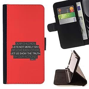 BullDog Case - FOR/Samsung Galaxy S5 V SM-G900 / - / LET US SHOW THE TRUTH BY OUR ACTIONS - JOHN 3:18 /- Monedero de cuero de la PU Llevar cubierta de la caja con el ID Credit Card Slots Flip funda de cuer