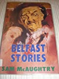 img - for Belfast Stories by Sam McAughtry (1993-10-01) book / textbook / text book