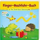 Der Frosch feiert Geburtstag: Ein Finger-Nachfahr-Spaß mit lustigen Reimen (Bilderbuch ab 18 Monate)